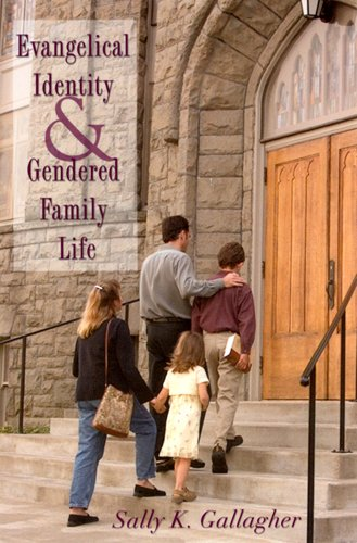 9780813531793: Evangelical Identity and Gendered Family Life