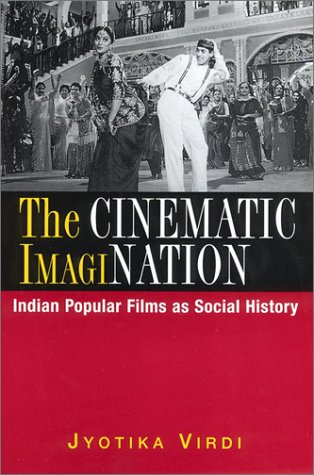 9780813531908: The Cinematic ImagiNation: Indian Popular Films as Social History