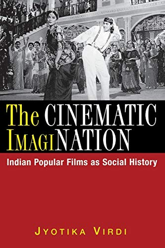 9780813531915: The Cinematic ImagiNation: Indian Popular Films as Social History