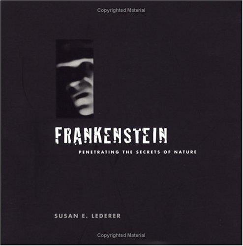 9780813532004: Frankenstein: Penetrating the Secrets of Nature