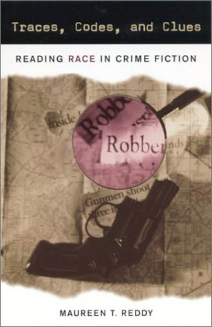9780813532011: Traces, Codes, and Clues: Reading Race in Crime Fiction
