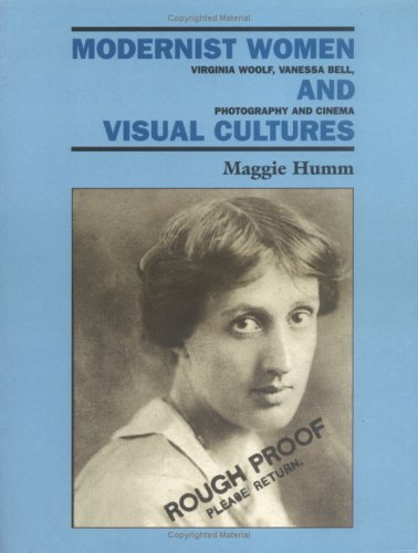 9780813532660: Modernist Women and Visual Cultures: Virginia Woolf, Vanessa Bell, Photography, and Cinema