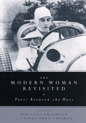 9780813532912: The Modern Woman Revisited: Paris Between the Wars