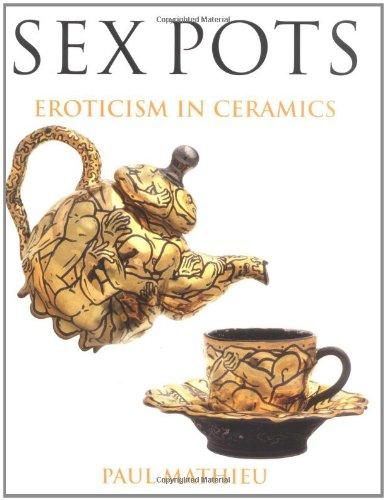 9780813532936: Sex Pots: Eroticism in Ceramics