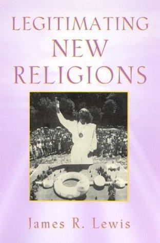 9780813533230: Legitimating New Religions
