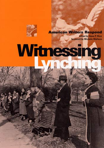 9780813533292: Witnessing Lynching: American Writers Respond