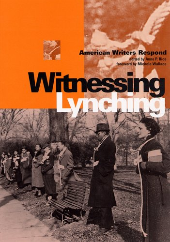 9780813533308: Witnessing Lynching: American Writers Respond