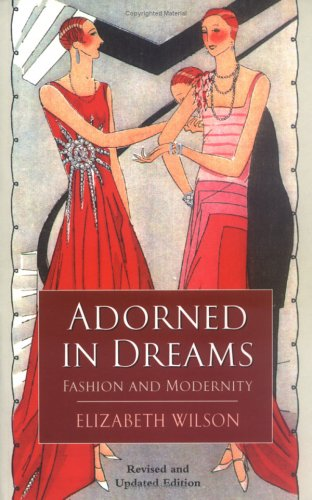 9780813533339: Adorned in Dreams: Fashion and Modernity
