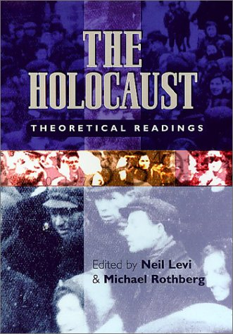 9780813533520: The Holocaust: Theoretical Readings