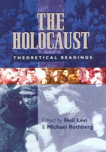 9780813533537: The Holocaust: Theoretical Readings