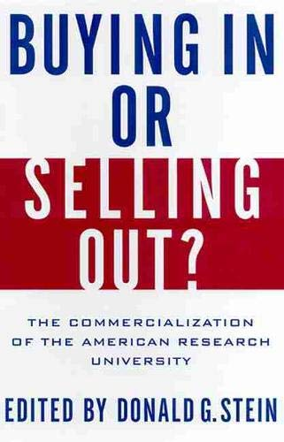 9780813533742: Buying In or Selling Out?: The Commercialization of the American Research University