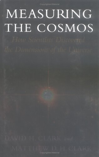 9780813534046: Measuring the Cosmos: How Scientists Discovered the Dimensions of the Universe