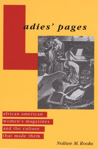 9780813534244: Ladies' Pages: African American Women's Magazines and the Culture That Made Them
