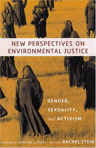 9780813534268: New Perspectives on Environmental Justice: Gender, Sexuality, and Activism