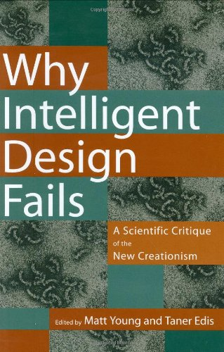 9780813534336: Why Intelligent Design Fails: A Scientific Critique of the New Creationism