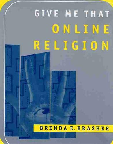 9780813534367: Give Me That Online Religion
