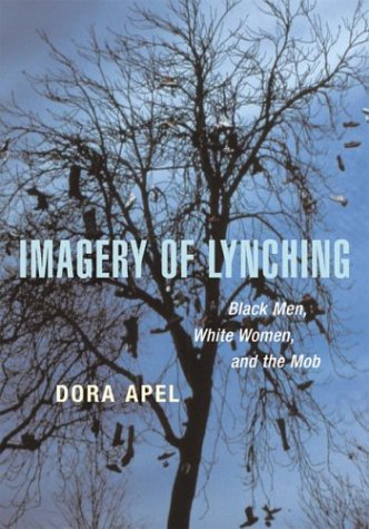 9780813534589: Imagery of Lynching: Black Men, White Women, and the Mob