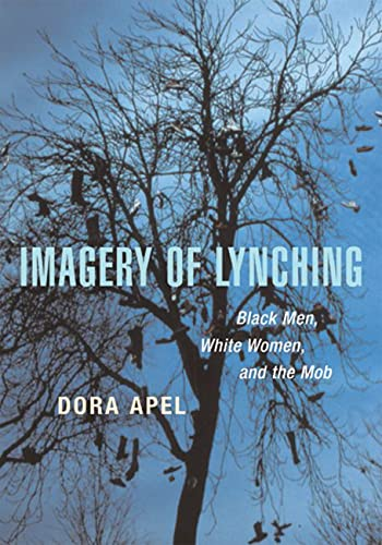 9780813534596: Imagery of Lynching: Black Men, White Women, and the Mob