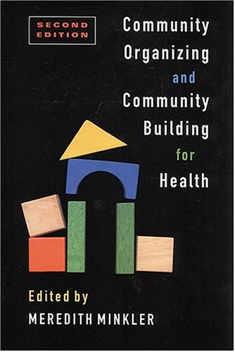 9780813534732: Community Organizing and Community Building for Health