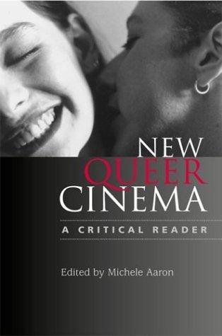 9780813534855: New Queer Cinema: A Critical Reader