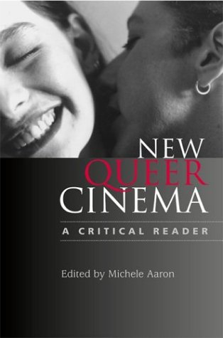 9780813534855: New Queer Cinema: A Critical Reader