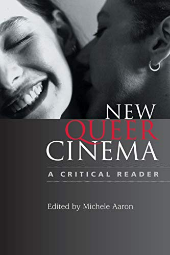 9780813534862: New Queer Cinema: A Critical Reader