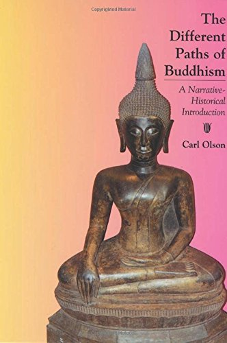 9780813535616: The Different Paths of Buddhism: A Narrative-Historical Introduction