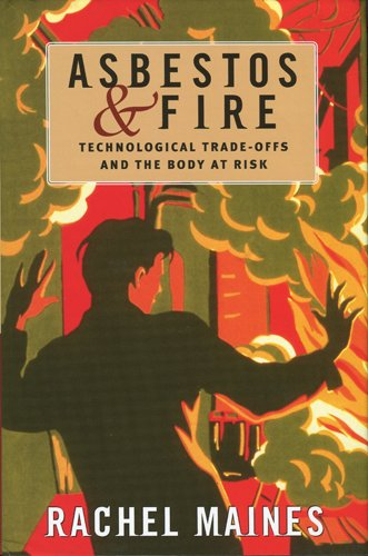 9780813535753: Asbestos and Fire: Technological Tradeoffs and the Body at Risk