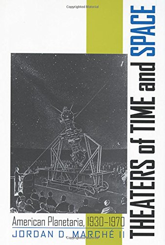 9780813535760: Theaters of Time and Space: American Planetaria, 1930-1970