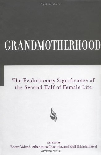 9780813536095: Grandmotherhood: The Evolutionary Significance of the Second Half of Female Life