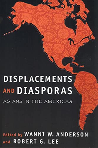 9780813536118: Displacements and Diasporas: Asians in the Americas