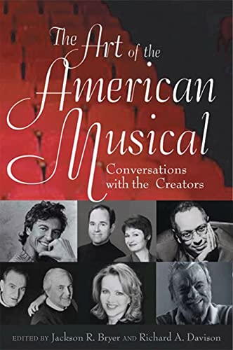 9780813536132: The Art of the American Musical: Conversations with the Creators