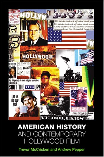 9780813536200: American History and Contemporary Hollywood Film
