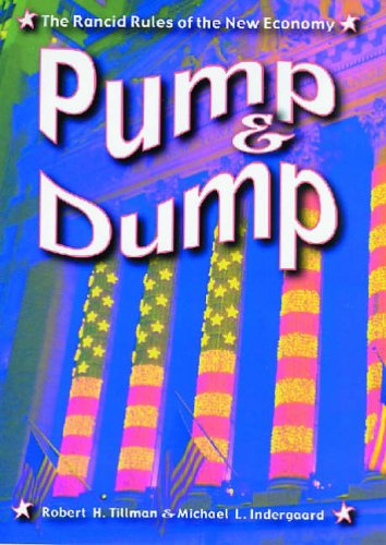 9780813536804: Pump and Dump: The Rancid Rules of the New Economy