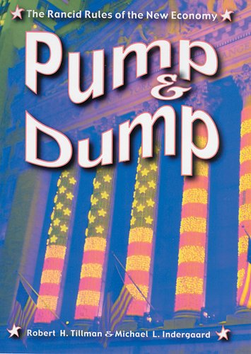 9780813536804: Pump and Dump: The Rancid Rules of the New Economy (Critical Issues in Crime and Society)