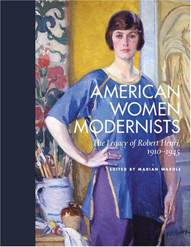 9780813536842: American Women Modernists: The Legacy of Robert Henri, 1910-1945