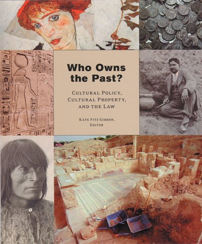 9780813536873: Who Owns the Past? Cultural Policy, Cultural Property, and the Law (The Public Life of the Arts)