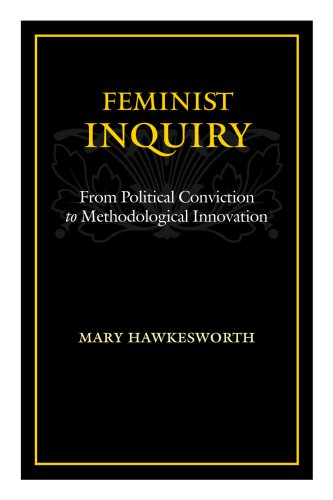 9780813537047: Feminist Inquiry: From Political Conviction to Methodological Innovation