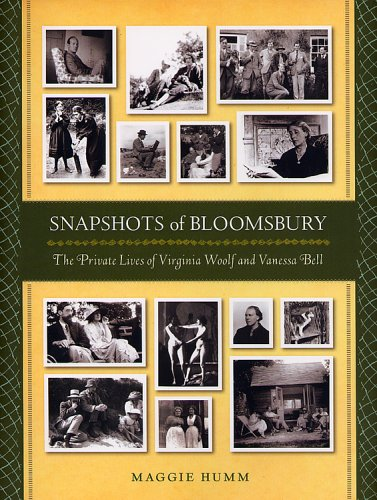 9780813537061: Snapshots of Bloomsbury: The Private Lives of Virginia Woolf and Vanessa Bell