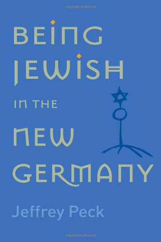 9780813537238: Being Jewish in the New Germany
