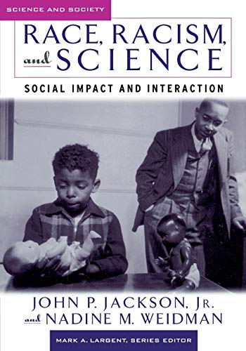 9780813537368: Race, Racism, and Science: Social Impact and Interaction (Science and Society Series)