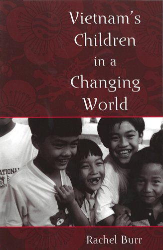 9780813537955: Vietnam's Children in a Changing World (Rutgers Series in Childhood Studies)