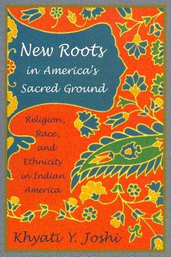 9780813538006: New Roots in America's Sacred Ground: Religion, Race, and Ethnicity in Indian America