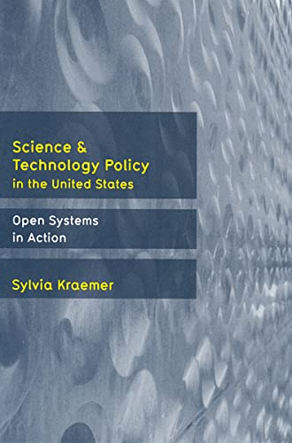 9780813538273: Science and Technology Policy in the United States: Open Systems in Action