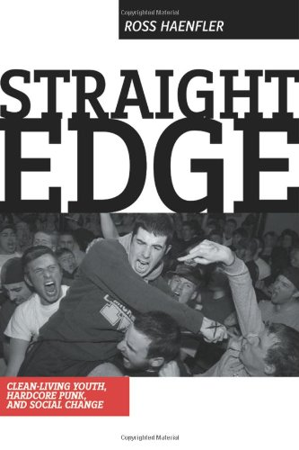 9780813538518: Straight Edge: Hardcore Punk, Clean Living Youth, and Social Change