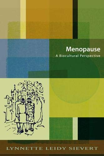 9780813538563: Menopause: A Biocultural Perspective (Studies in Medical Anthropology)