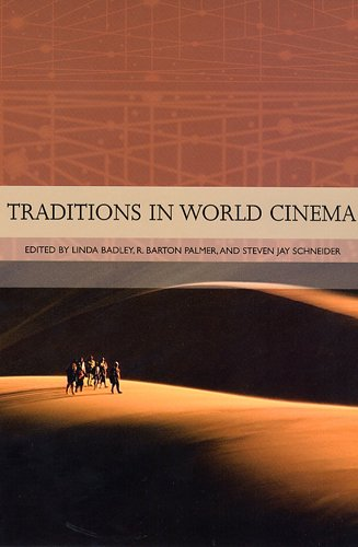 Traditions in World Cinema (0813538734) by Badley, Ms. Linda R; Palmer, R. Barton; Schneider, Steven Jay