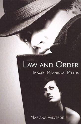 9780813538792: Law and Order: Images, Meanings, Myths (Critical Issues in Crime and Society)