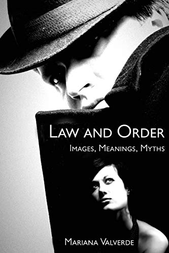 9780813538808: Law and Order: Images, Meanings, Myths (Critical Issues in Crime and Society)