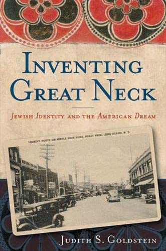 9780813538846: Inventing Great Neck: Jewish Identity and the American Dream